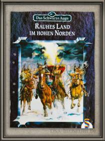 DSA_Schwarze_Auge_Museum_Druckfahne_Korrekturabzug_Rauhes_Land_im_hohen_Norden_Schmidt_Vorab-Cover